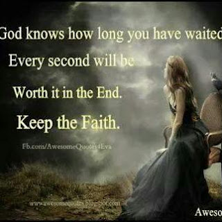 God knows how long you have waited
