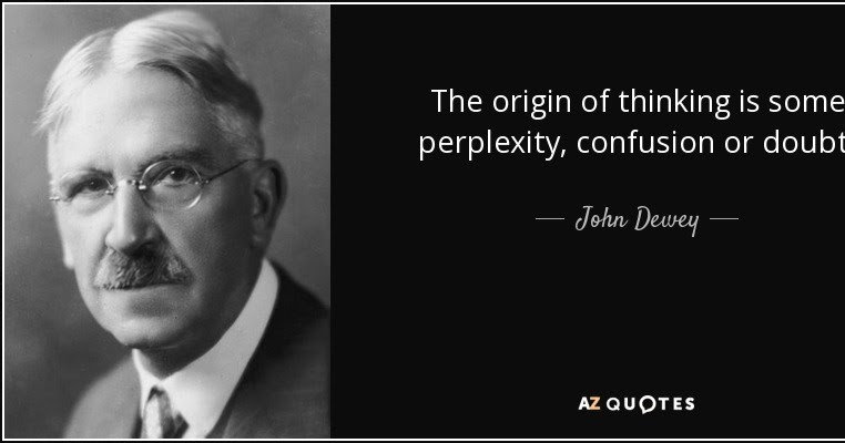 D is for John Dewey: His Approach To Education