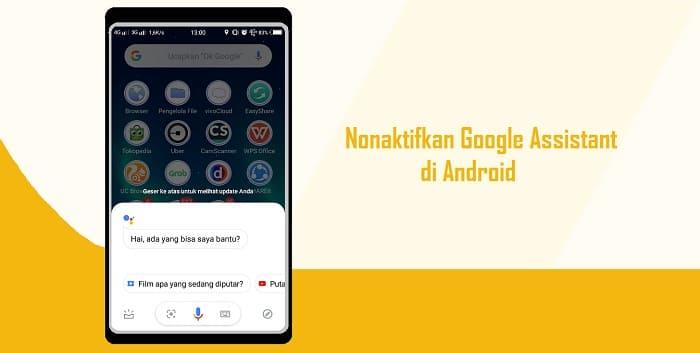 Cara Menonaktifkan Google Assistant di HP Android, Sangat Mudah
