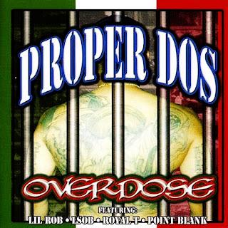 Proper Dos - Overdose (1999)