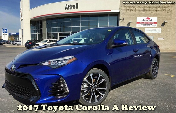 2017 Toyota Corolla A Review