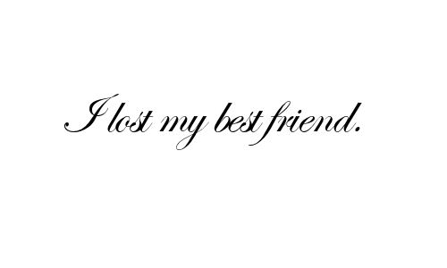 Losing Best Friend Quotes Best Friend Quotes