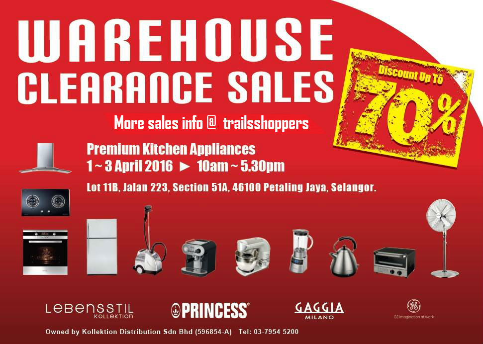 Kitchen Appliances Warehouse Clearance Sales: 1 to 3 April 2016 ...