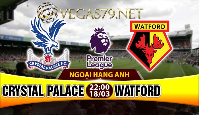 Nhận định - Soi kèo Crystal Palace vs Watford