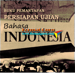 Buku Pemantapan Ujian Mata Pelajaran Bahasa Indonesia Dilengkapi dengan Kunci Jawaban
