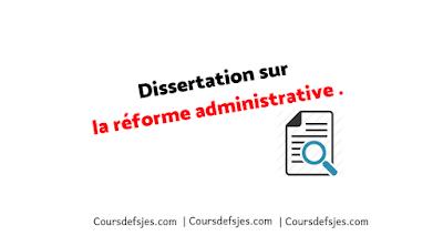 Exemple dissertation sur la réforme administrative