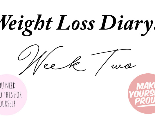 Weight loss diary: Week Two