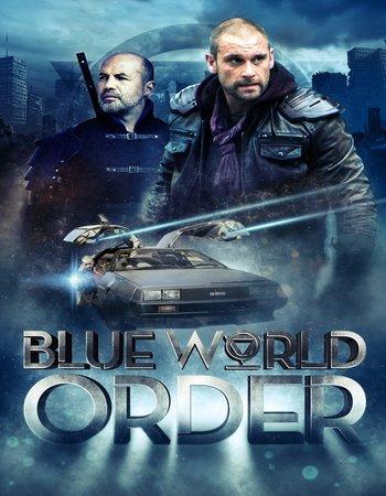Blue World Order (2017) English 480p HDRip 300MB ESubs | SSR