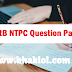 RRB NTPC Previous Years Question Papers: Download PDF Here
