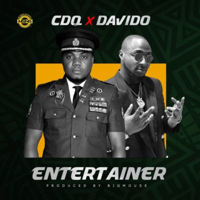 CDQ – Entertainer ft Davido