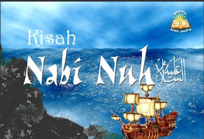 Lanjutan Kisah Nabi Nuh AS