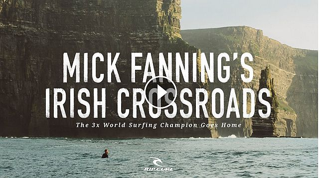 Mick Fanning s Irish Crossroads