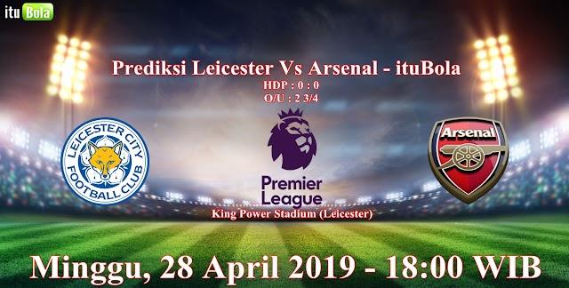 Prediksi Leicester Vs Arsenal - ituBola