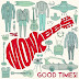 The Monkees – Good Times (2016) Download