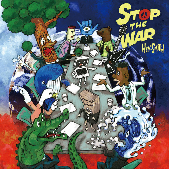 Hey-Smith - Stop The War (2016)