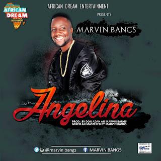 VIDEO: Marvin Bangs – Angelina | @MarvinBangs | OlodoMusic Hub