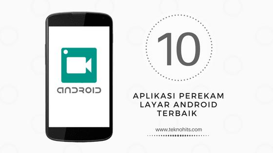 Aplikasi Perekam Layar Android