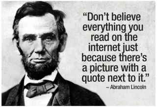 https://www.amazon.com/Believe-Internet-Lincoln-Humor-Poster/dp/B00EAYHCW6