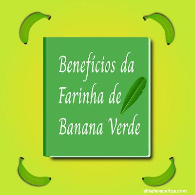 Benefícios da farinha de banana verde