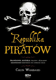 "Ahoj, piraci! ""Republika Piratów"" Colin Woodard"