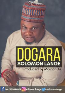 #GOSPEL: Solomon Lange – Dogara