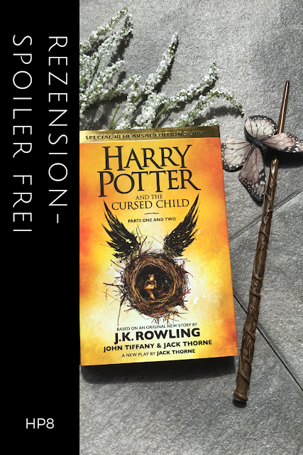 Harry Potter and the cursed Child - Spoiler frei !