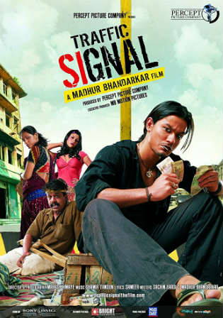 Traffic Signal 2007 HDRip 350MB Hindi 480p Watch Online Full Movie Download bolly4u