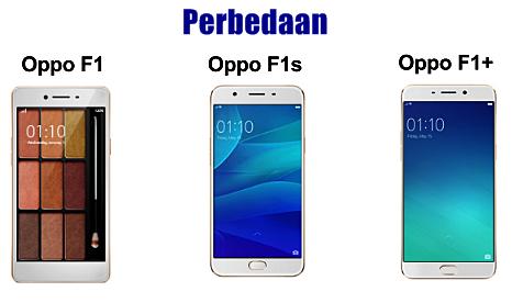 3 Perbedaan Oppo F1, F1 Plus dan F1s yang Menarik Untuk Anda Ketahui