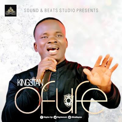 Music: Ofufe – Kingstan