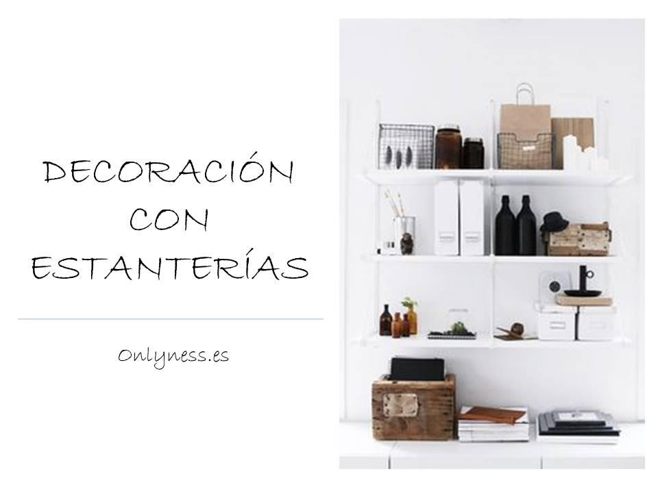decoración con estanterias