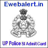 UP Police Sub Inspector (SI) Admit Card