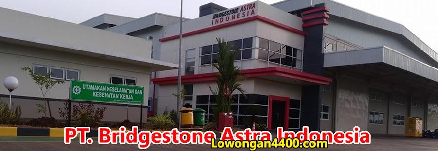 Lowongan Kerja Operator Produksi PT. Bridgestone Astra Indonesia
