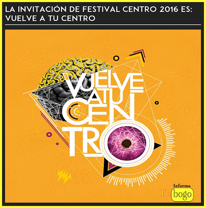 """Vuelve a tu centro """"Festival Centro"""" 2016 Bogotá."""
