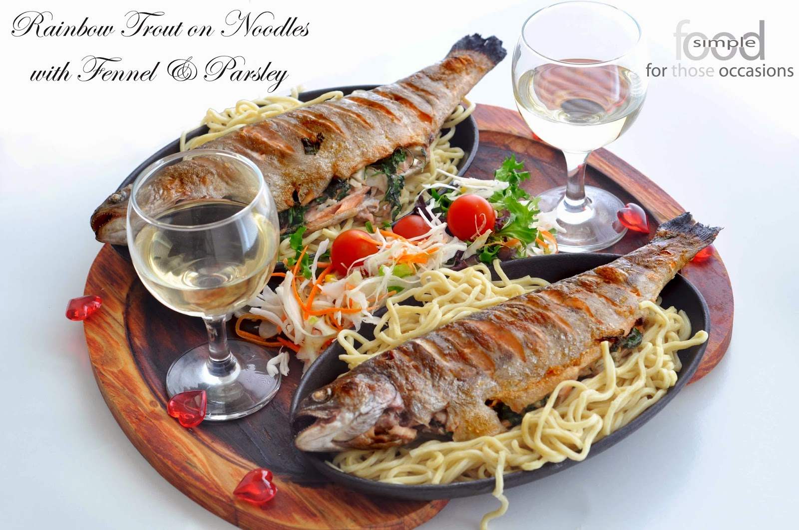 Rainbow Trout on Noodles with Fennel and Parsley ~ Simple Food