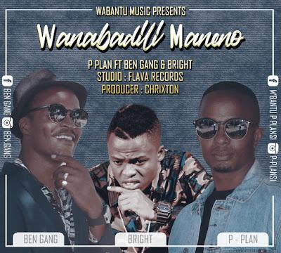 Download MP3 | P Plan ft Ben Gang - Wanabadili