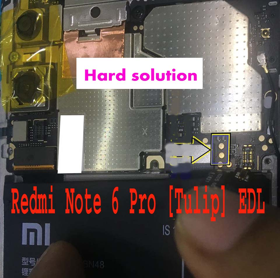 Redmi Note 6 Pro [Tulip] EDL Test Point Free - Hard Solution A-Z