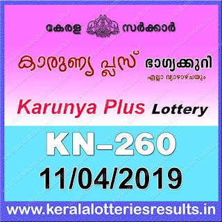 """KeralaLotteriesResults.in, """"kerala lottery result 11 04 2019 karunya plus kn 260"""", karunya plus today result : 11-04-2019 karunya plus lottery kn-260, kerala lottery result 11-04-2019, karunya plus lottery results, kerala lottery result today karunya plus, karunya plus lottery result, kerala lottery result karunya plus today, kerala lottery karunya plus today result, karunya plus kerala lottery result, karunya plus lottery kn.260 results 11-04-2019, karunya plus lottery kn 260, live karunya plus lottery kn-260, karunya plus lottery, kerala lottery today result karunya plus, karunya plus lottery (kn-260) 11/04/2019, today karunya plus lottery result, karunya plus lottery today result, karunya plus lottery results today, today kerala lottery result karunya plus, kerala lottery results today karunya plus 11 04 19, karunya plus lottery today, today lottery result karunya plus 11-04-19, karunya plus lottery result today 11.04.2019, kerala lottery result live, kerala lottery bumper result, kerala lottery result yesterday, kerala lottery result today, kerala online lottery results, kerala lottery draw, kerala lottery results, kerala state lottery today, kerala lottare, kerala lottery result, lottery today, kerala lottery today draw result, kerala lottery online purchase, kerala lottery, kl result,  yesterday lottery results, lotteries results, keralalotteries, kerala lottery, keralalotteryresult, kerala lottery result, kerala lottery result live, kerala lottery today, kerala lottery result today, kerala lottery results today, today kerala lottery result, kerala lottery ticket pictures, kerala samsthana bhagyakuri"""
