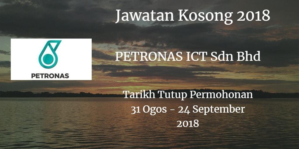 Jawatan Kosong PETRONAS ICT Sdn Bhd 31 Ogos - 24 September 2018