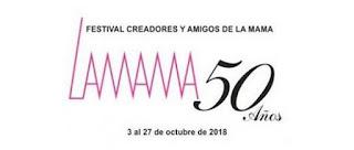 FESTIVAL Teatral 50 AÑOS Teatro la Mama