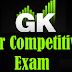 GK: Online Preparation For Competitive Exams PART-14