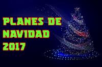 Planes de Navidad 2017
