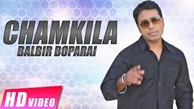 Chamkila Lyrics - Balbir Boparai | Raunak Mela 2017 | Latest Punjabi Songs 2017