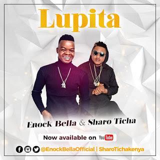 Sharo Ticha X Enock Bella - Lupita