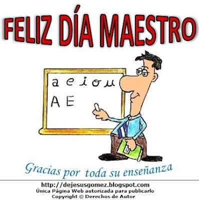 Imagen del Dia del Maestro o profesor pintado a colores  (Maestro de incial en su pizarra) . Dibujo del profesor hecho por Jesus Gómez