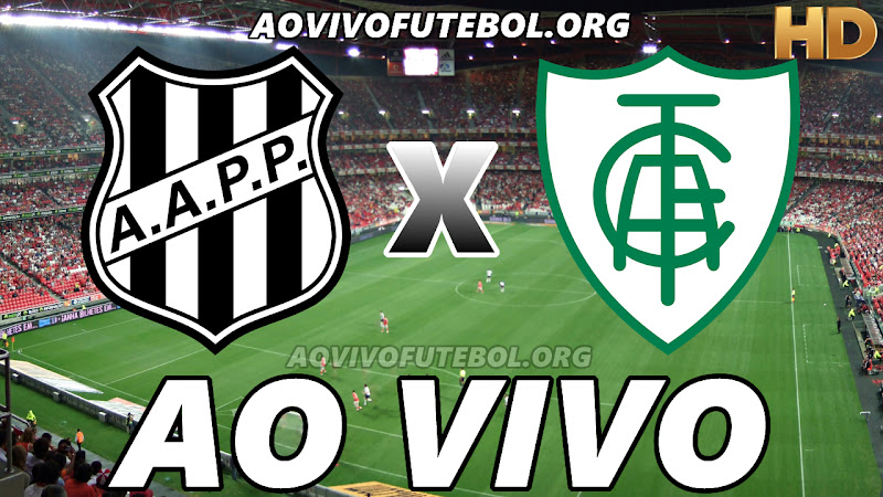 Ponte Preta x América Mineiro Ao Vivo HD Online