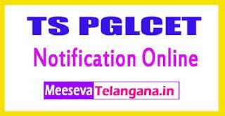 TS PGLCET 2017 Notification Online Apply Telangana PGLCET