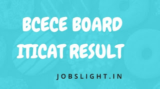 BCECE Board ITICAT Result