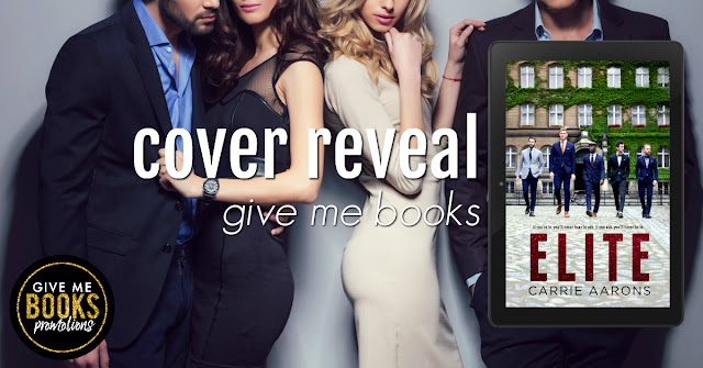 [Cover Reveal] ELITE by Carrie Aarons @AuthorCarrieA @GiveMeBooksBlog