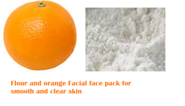 Flour and orange Facial face pack for smooth and clear skin