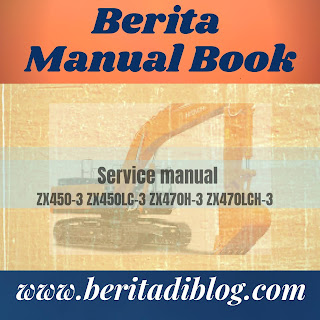 Service manual ZX450-3 ZX450LC-3 ZX470H-3 ZX470LCH-3